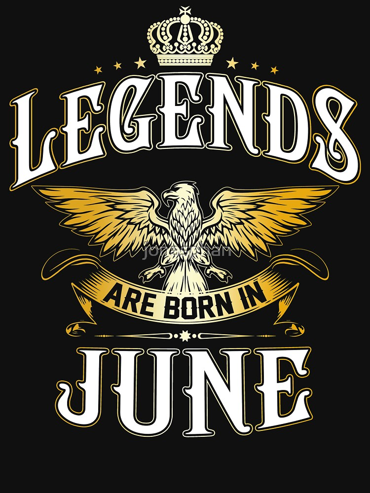Legends Are Born In June by jonasphan