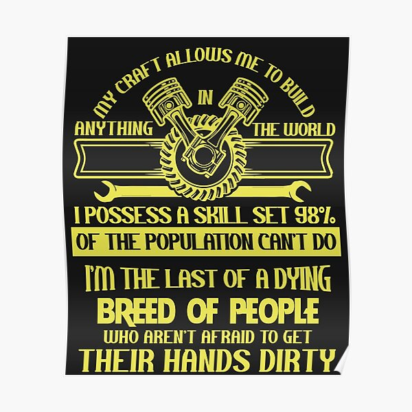 I'm The Last Of A Dying T Shirt Poster