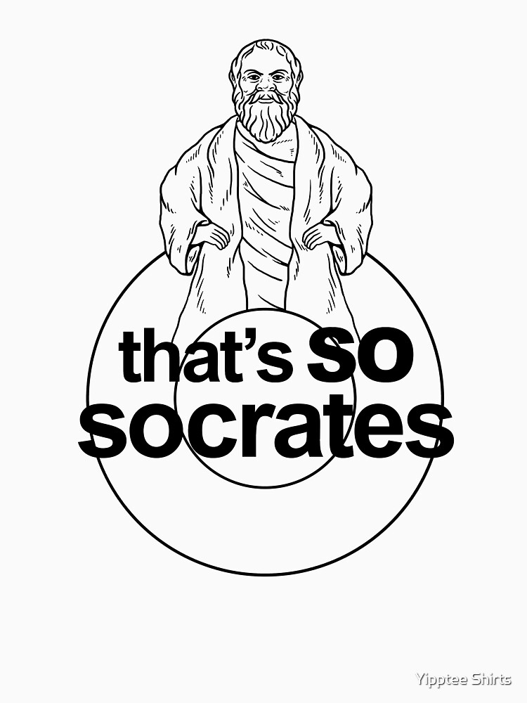 That's So Socrates by dumbshirts