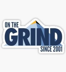 On The Grind Since 2001 (Blue) Sticker