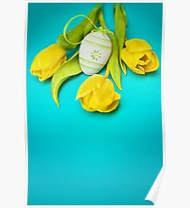 Spring Yellow Tulips and Easter Egg Poster