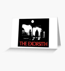 The Exorsith Greeting Card