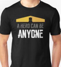A Hero Can Be Anyone T-Shirt