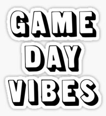 GAME DAY VIBES Sticker