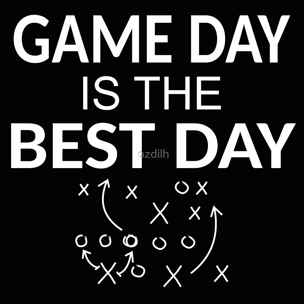 Game Day is the Best Day by ozdilh