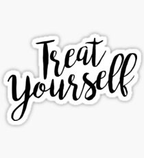 Treat Yourself | Quote Sticker