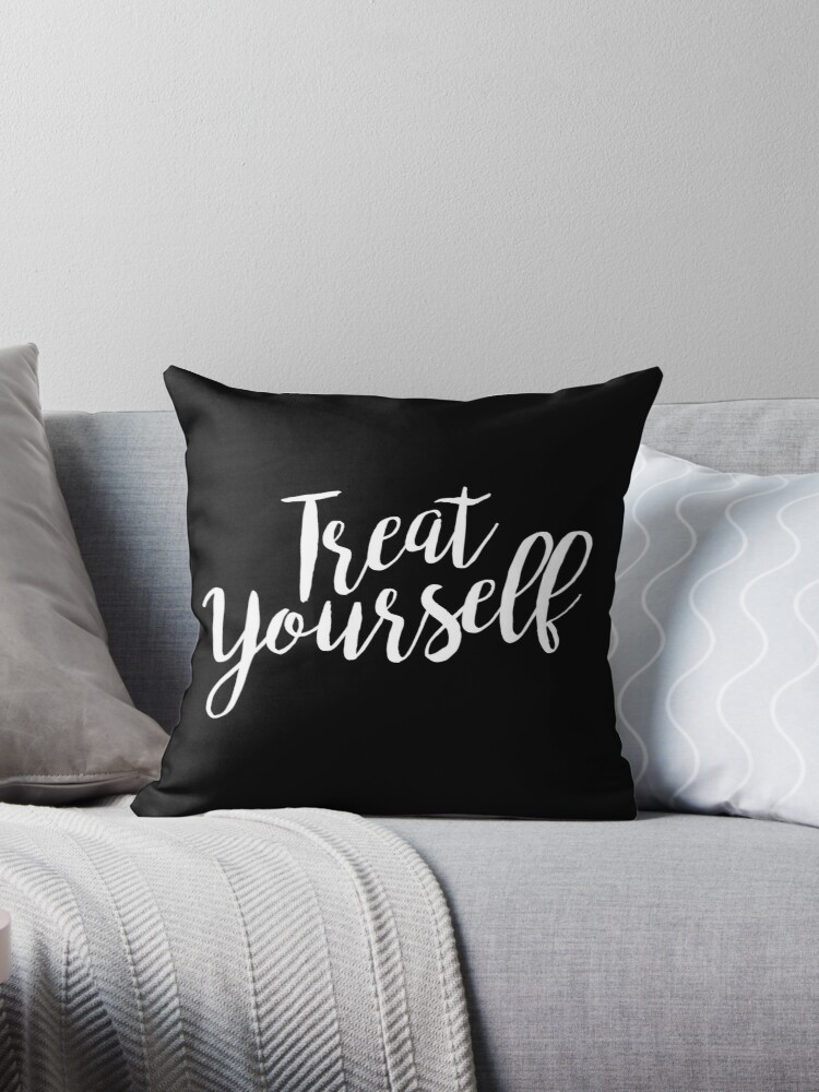 Treat Yourself | Quote by koovox