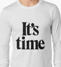 It's Time - Black T-Shirt