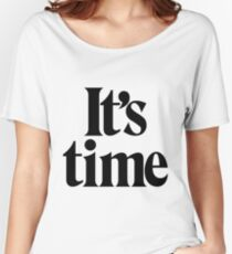 It's Time - Black Women's Relaxed Fit T-Shirt