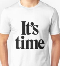 It's Time - Black T-Shirt