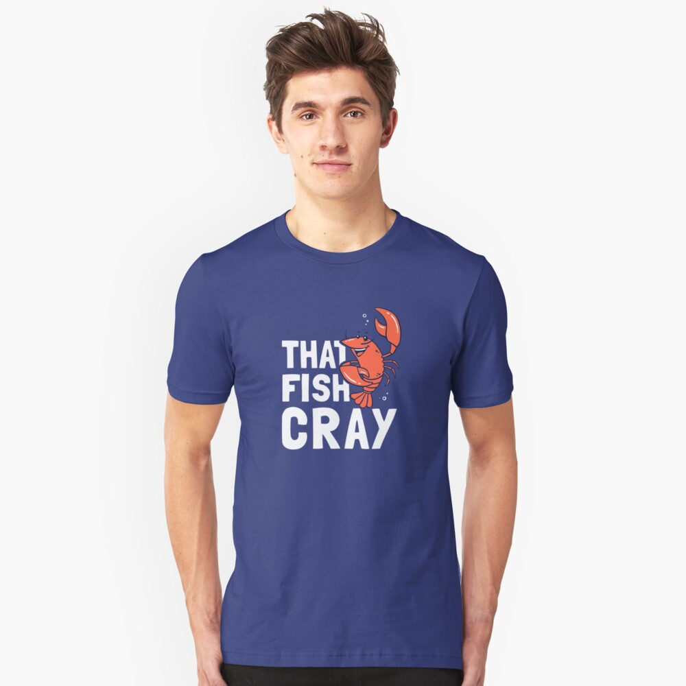 That Fish Cray Unisex T-Shirt Front