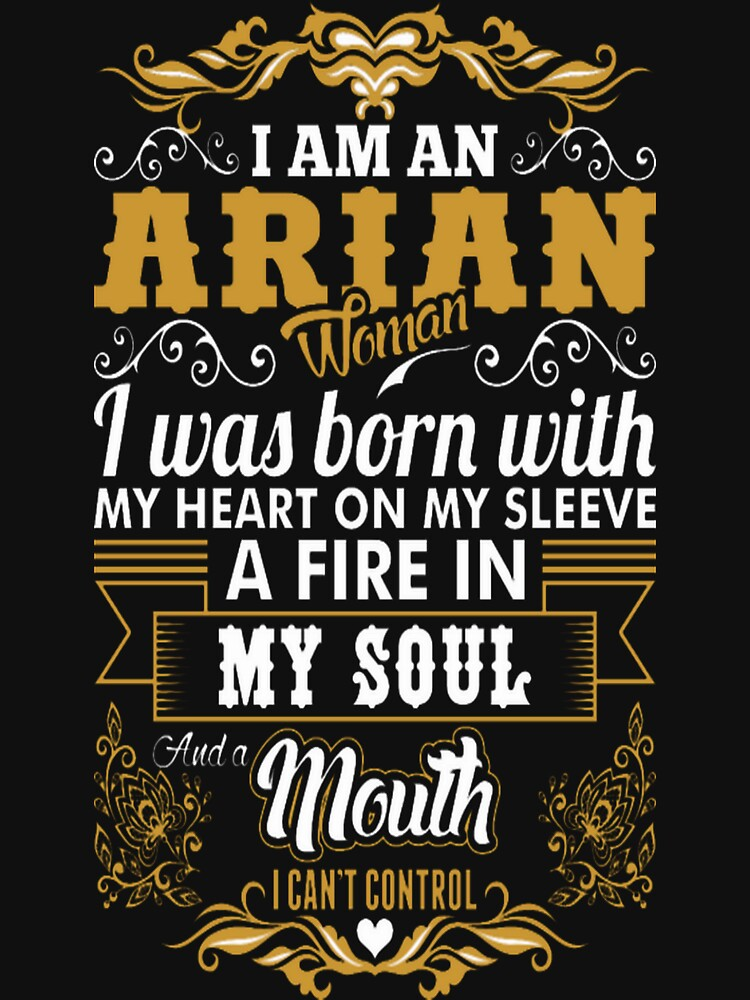 Arian Woman Heart Sleeve Fire Soul Zodiac Tshirt by JermaineA
