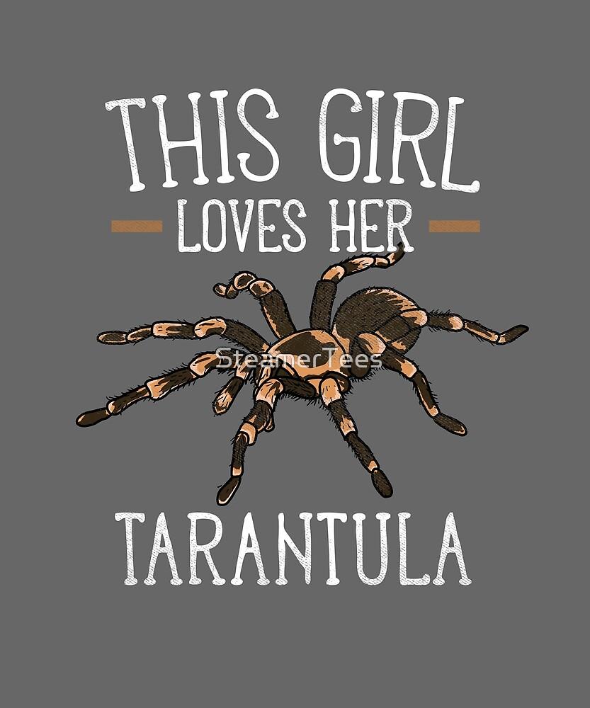 Tarantula - This Girls Loves Her Tarantula Spider by SteamerTees