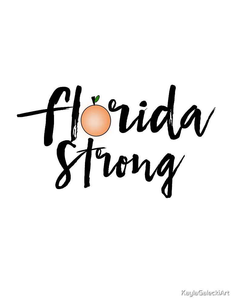Florida Strong by KaylaGaleckiArt