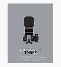 The Sign of Three Photographic Print