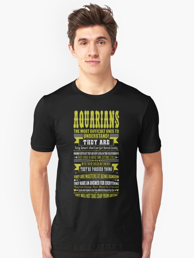 Aquarians Difficult Ones To Understand Zodiac Tees Unisex T-Shirt Front