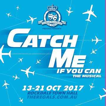 Catch Me If You Can by RegalsMusicals