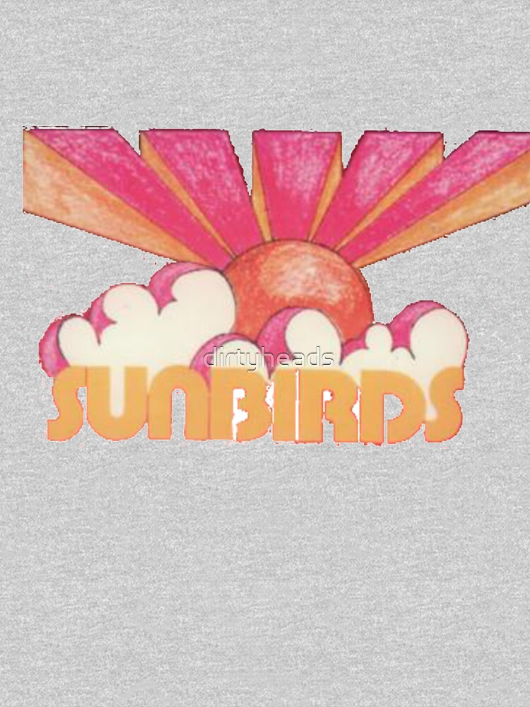 Sunbirds by dirtyheads
