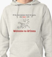 Welcome to Arizona! Pullover Hoodie