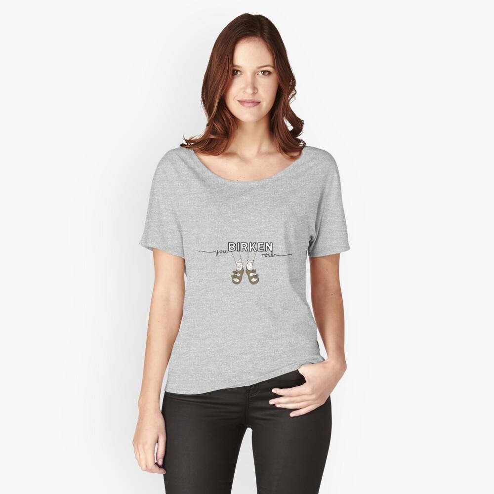 You BIRKEN Rock Sock Sandal Women's Relaxed Fit T-Shirt Front