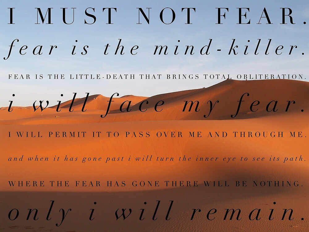 I must not fear by mike11209