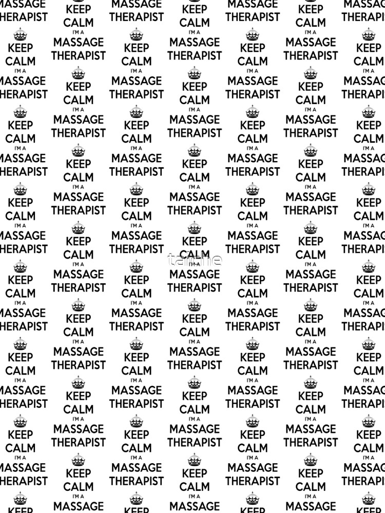 Keep Calm I Am A Massage Therapist Black Text by taiche