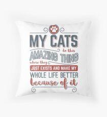 Cat Love > My Amazing Cats Make My Life Better > Trendy Cat Dekokissen
