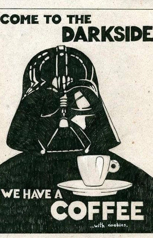 Dark side has coffee by Rlittle