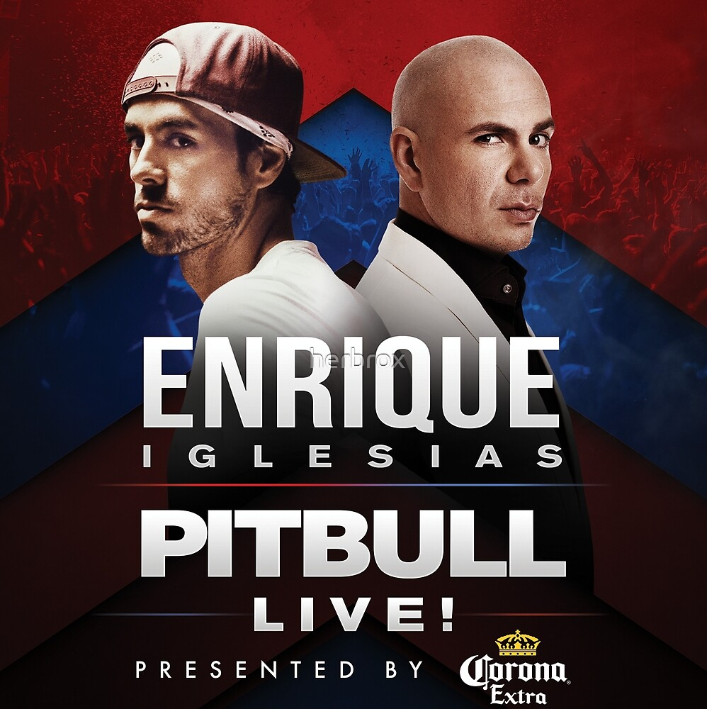 ENRIQUE PITBULL LIVE by herbrox