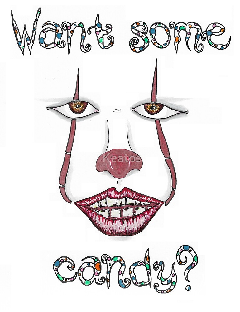 Are clowns out to get you?? Candy anyone?? by Keatos