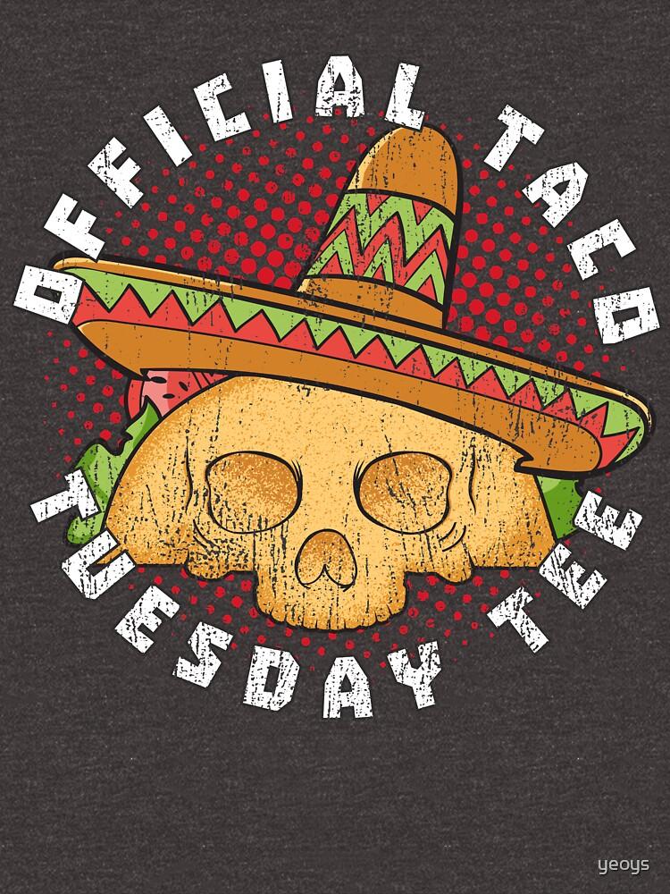 Tacoholic ➢ Official Taco Tuesday Tee ➢ Funny Taco by yeoys