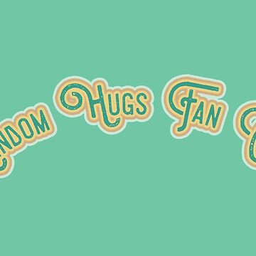 Random Hugs Fan Club - Emerald Green & Tan Version by LoveOfDictums