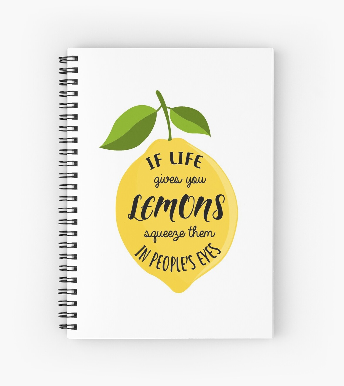 If life gives you lemons squeeze them in people's eyes by kristelco