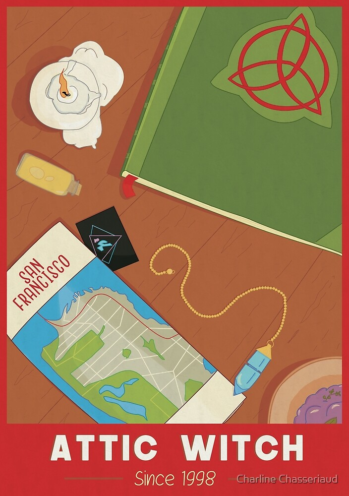 Charmed Poster - Attic Witch by SyndromeCha
