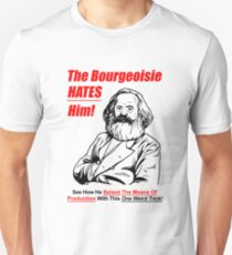 The Bourgeoisie Hates Him Unisex T-Shirt