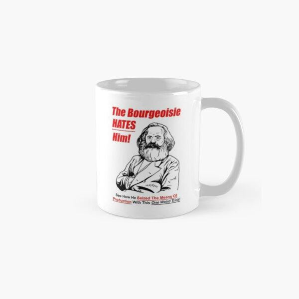 The Bourgeoisie Hates Him Classic Mug