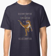 Velociraptor = Distanceraptor / Timeraptor Classic T-Shirt