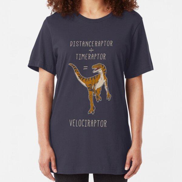 Velociraptor = Distanceraptor / Timeraptor Slim Fit T-Shirt
