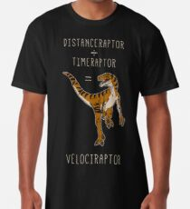 Camiseta larga Velociraptor = Distanceraptor / Timeraptor
