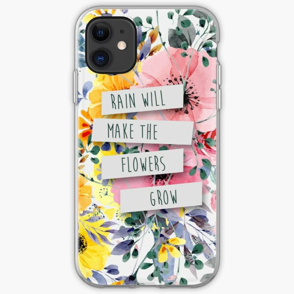 Rain Will Make The Flowers Grow (2) iPhone Soft Case