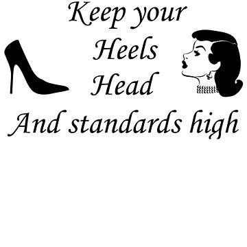 High heels, head, and standards by bigbadchadley