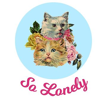 Lonely Cat Lady with Vintage Design by kathleenfrank