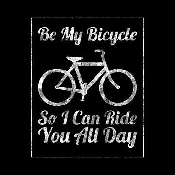Be My Bicycle by JoyfulTypist