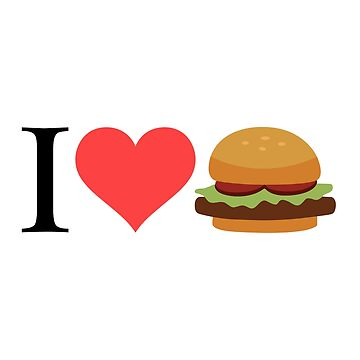 I Love Hamburgers by samcallou