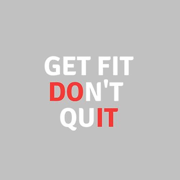 Don't Quit by DeosDesigns