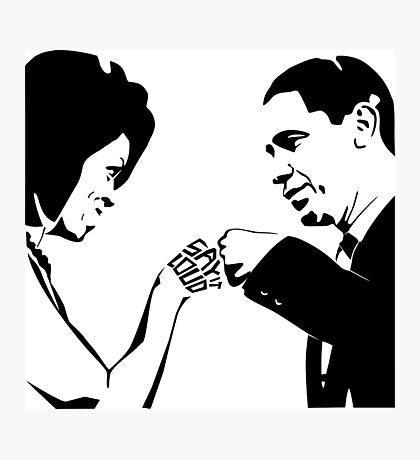 SAY IT LOUD: Obama Fist Bump Photographic Print