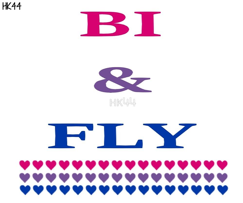 Bi & Fly by HK44