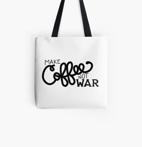Peace, Love, and Coffee (in Black) All Over Print Tote Bag