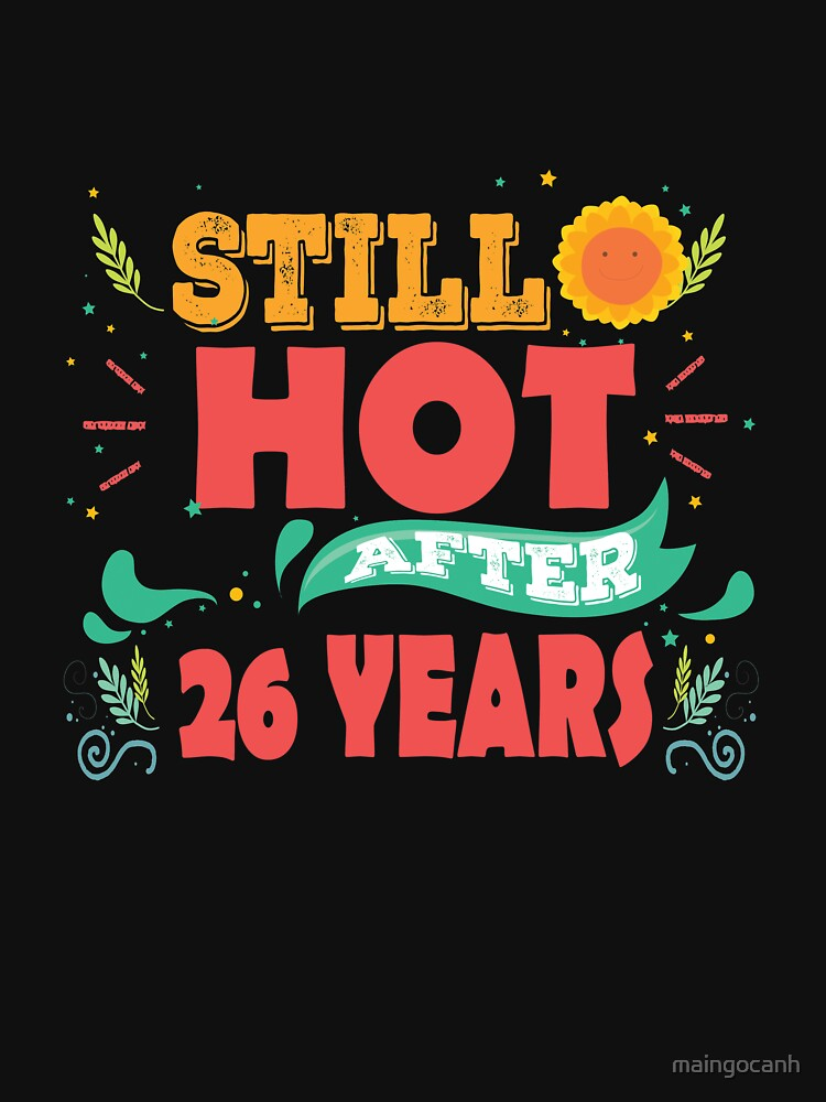 Hottest T Shirt For 26th Wedding Anniversary Fashion Anniversary