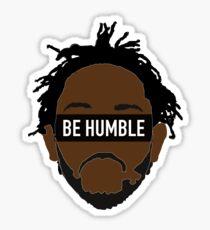 Be Humble K.Dot Sticker